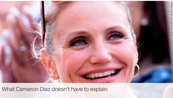 What Cameron Diaz doesn't have to explain